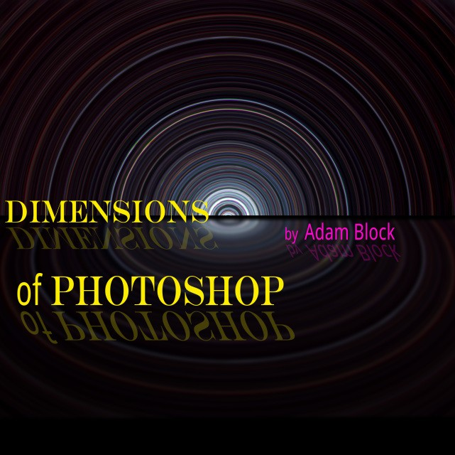 Dimensions of Photoshop mit Adam Block